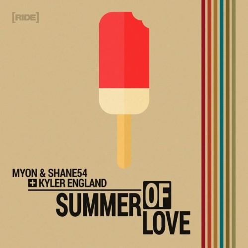 Myon and Shane54 – Summer of Love