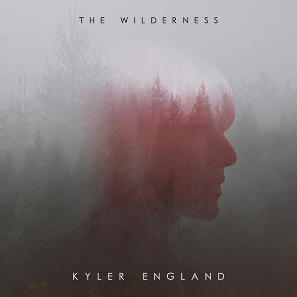 The Wilderness, the new EP from Kyler England is available now